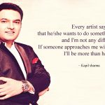 Stand Up Comedian Kapil Sharma Quotes